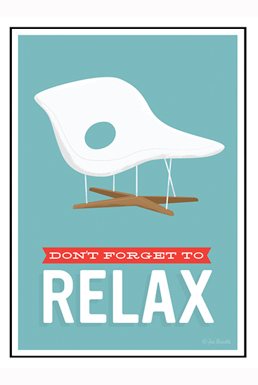 Dont forget to relax