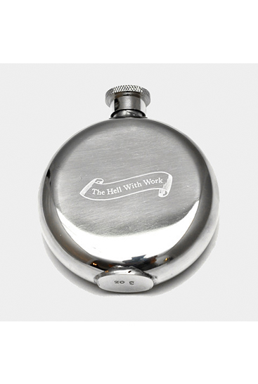 Hip_Flasks_-_The_Hell_with_Work 1