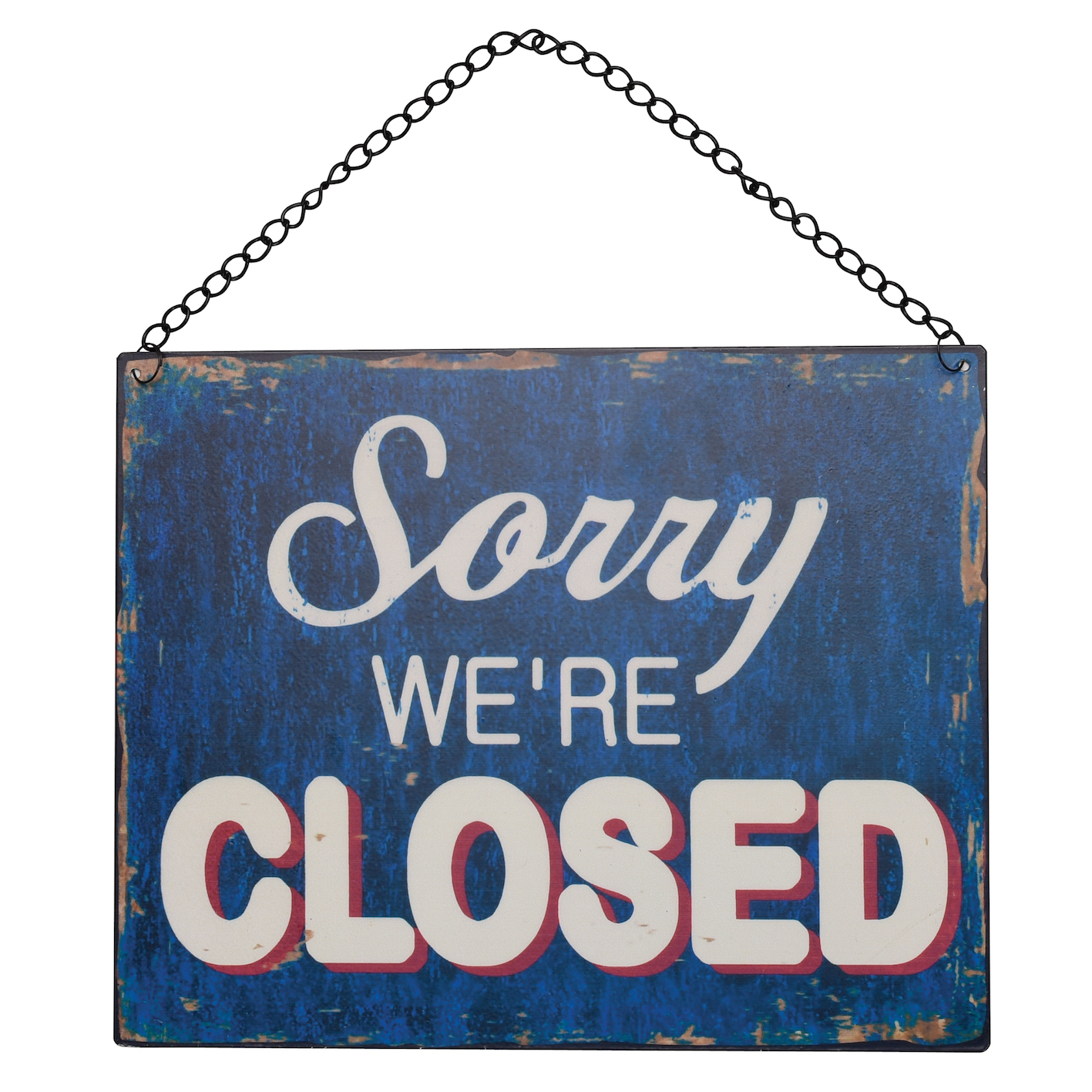 Skilt Sorry we're closed